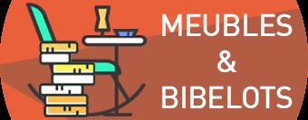 Meubles & Bibelots